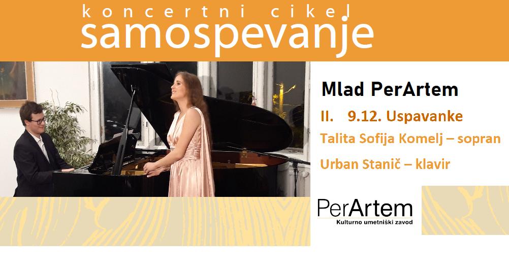 Uspavanke s sopranistko Talito Sofijo Komelj in pianistom Urbanom Staničem – spletni koncert
